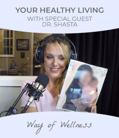 Watch healthy Living podcast with special guest Dr. Shasta